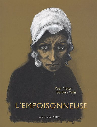 L'Empoisonneuse de Barbara Yelin et PeterMeter