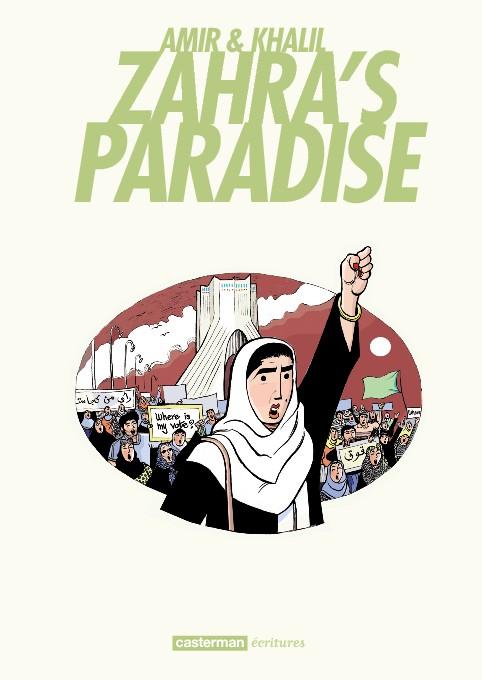 «Zahra's paradise» de Amir & Khalil