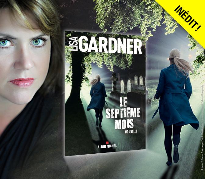 Le Septième Mois de Lisa Gardner