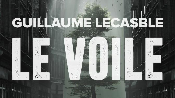 Le Voile de Guillaume Lecasble